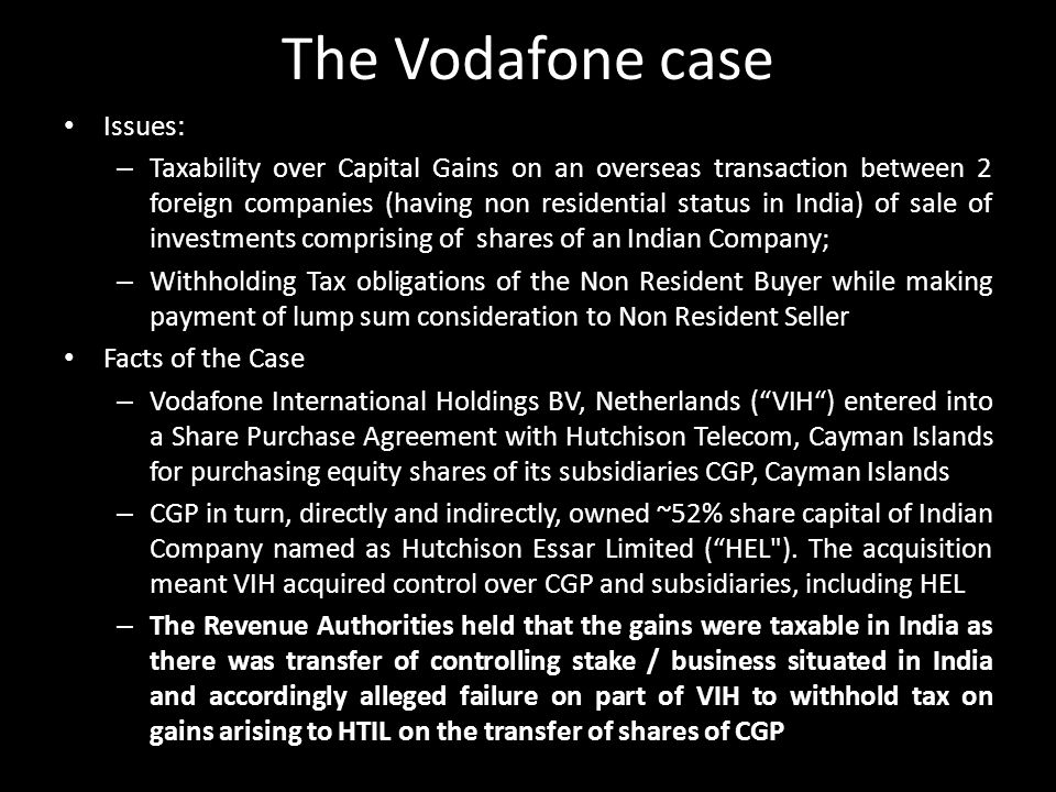 The Vodafone case Issues: