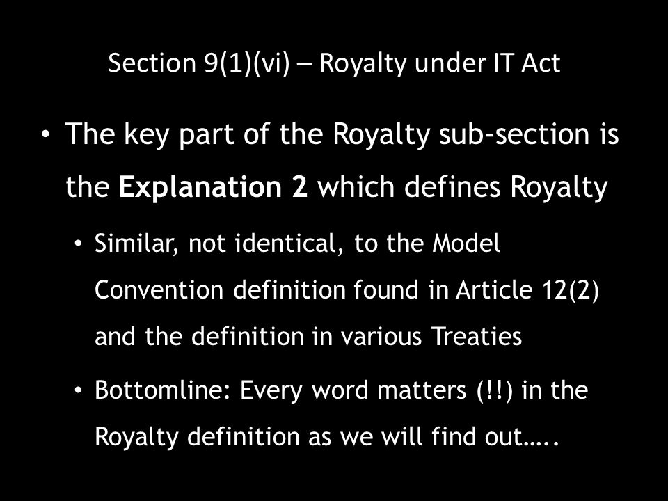 Section 9(1)(vi) – Royalty under IT Act