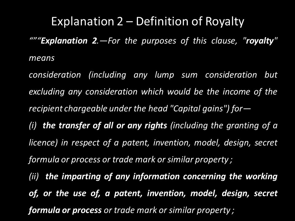 Explanation 2 – Definition of Royalty