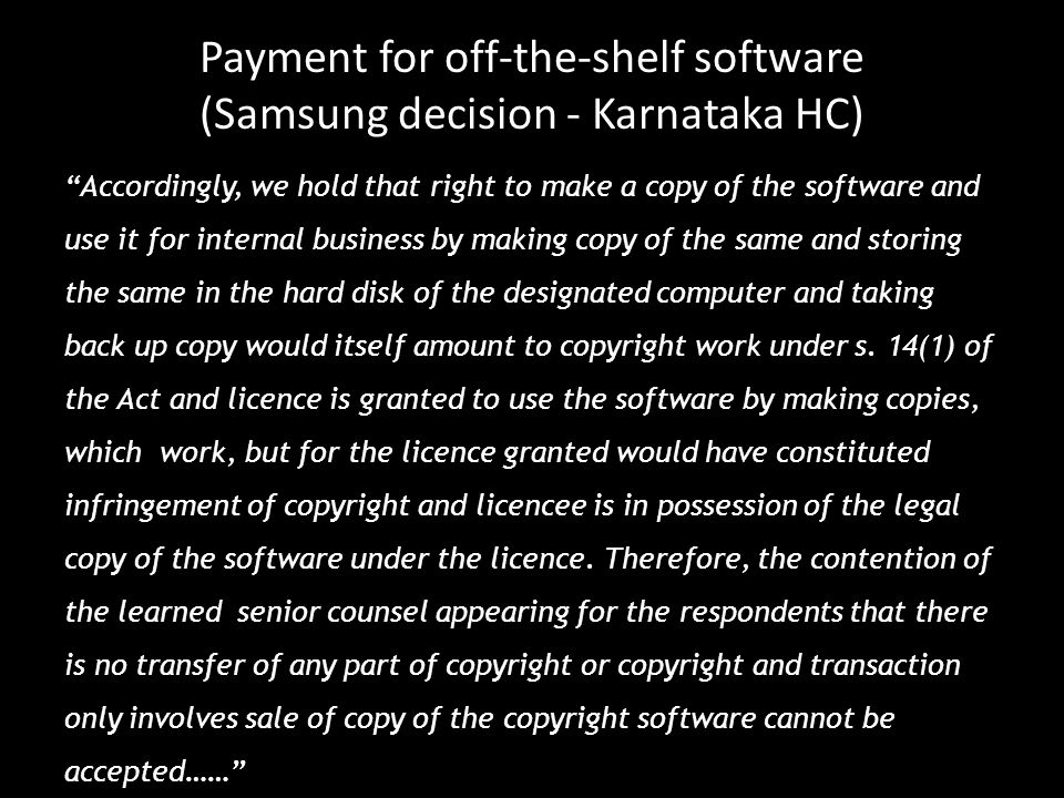 Payment for off-the-shelf software (Samsung decision - Karnataka HC)