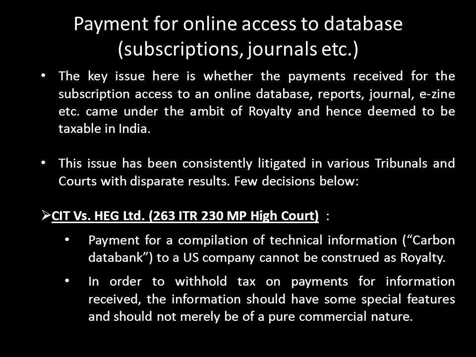 PAYMENTS FOR ONLINE ACCESS TO DATABASE (SUBSCRIPTIONS)