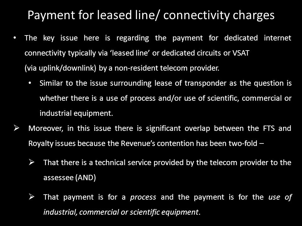 Payment for leased line/ connectivity charges