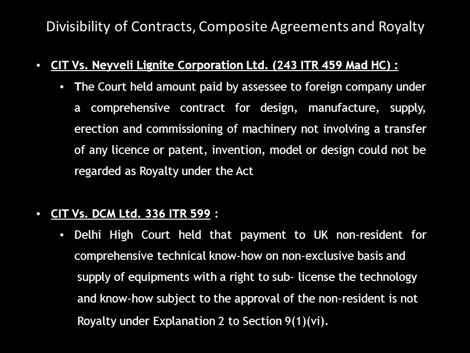 Divisibility of Contracts, Composite Agreements and Royalty
