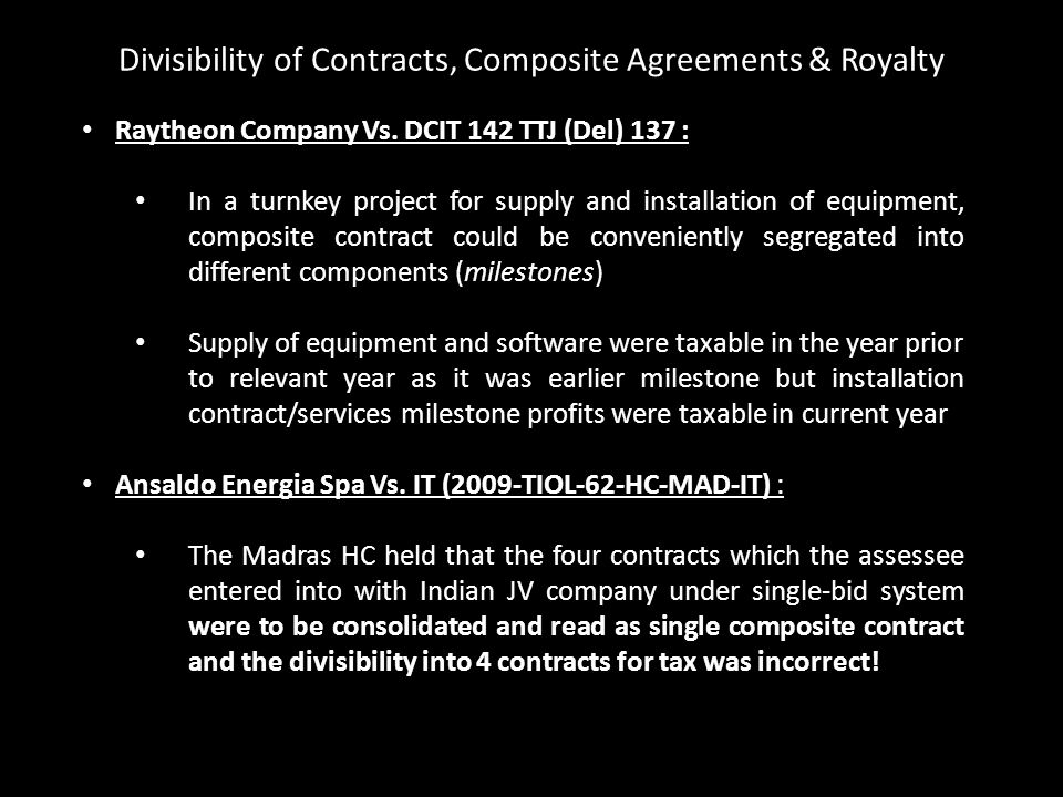 Divisibility of Contracts, Composite Agreements & Royalty