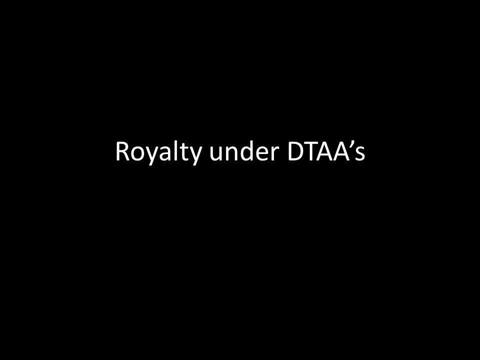 Royalty under DTAA's