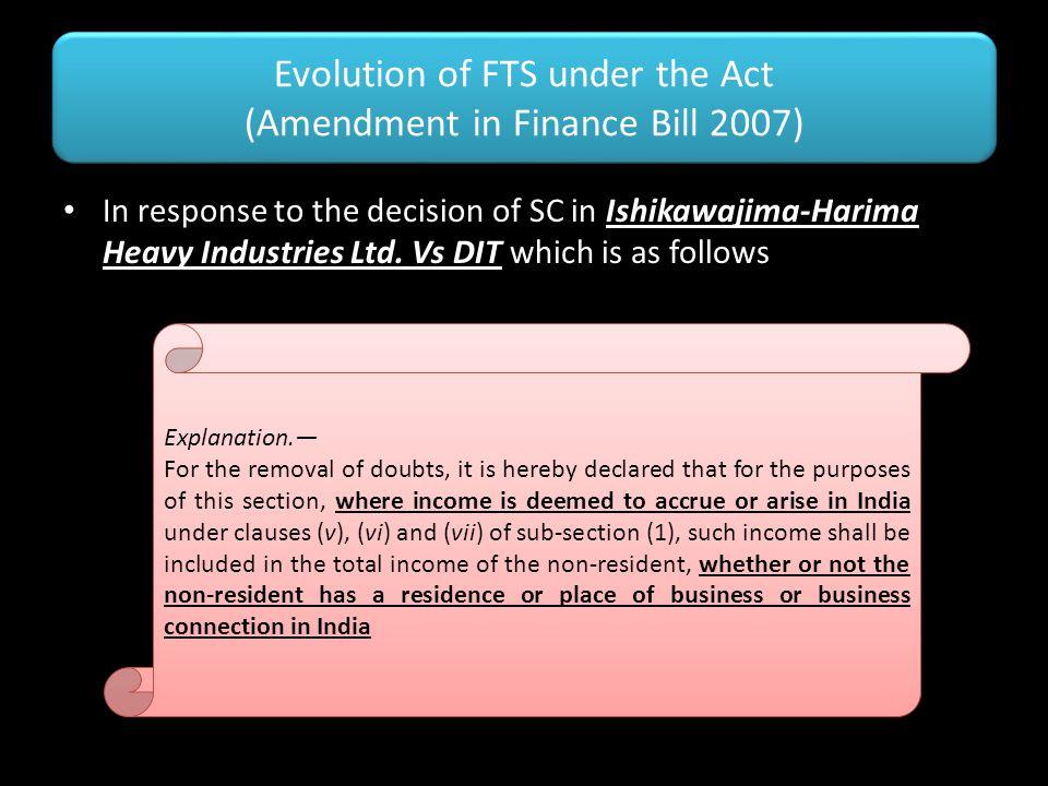 Evolution of FTS under the Act (Amendment in Finance Bill 2007)