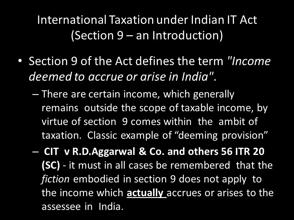 International Taxation under Indian IT Act (Section 9 – an Introduction)
