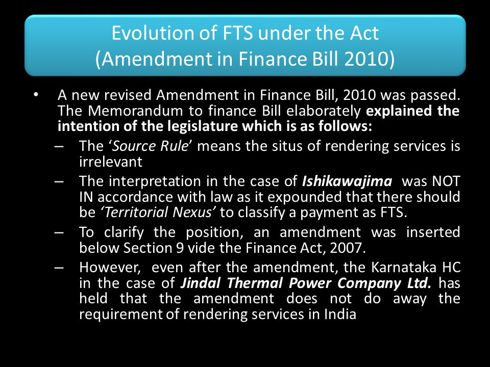 Evolution of FTS under the Act (Amendment in Finance Bill 2010)