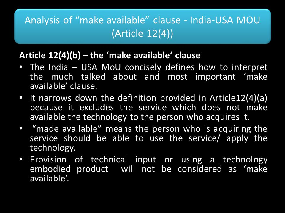Analysis of make available clause - India-USA MOU (Article 12(4))
