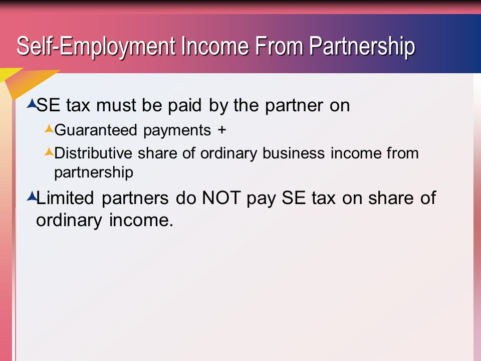 Self-Employment Income From Partnership