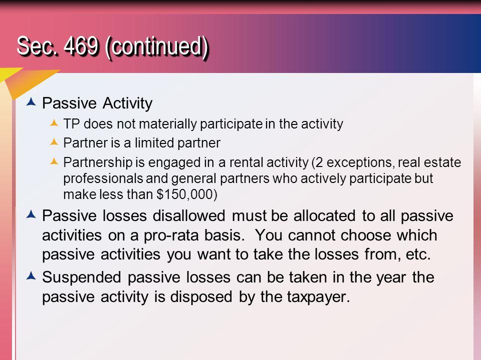 Sec. 469 (continued) Passive Activity