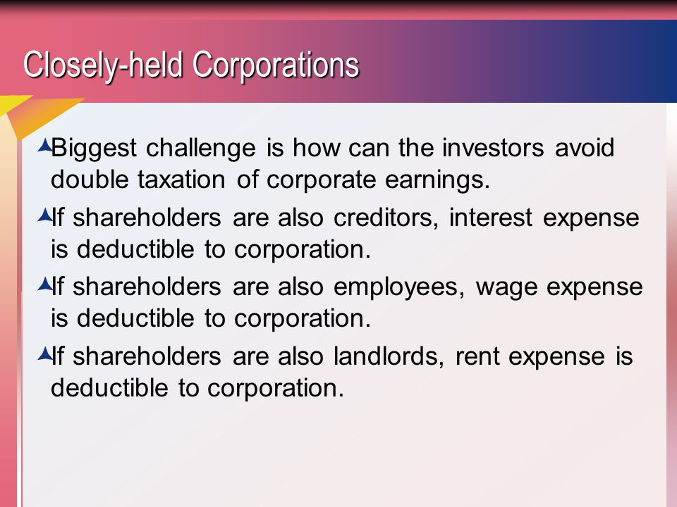 Closely-held Corporations