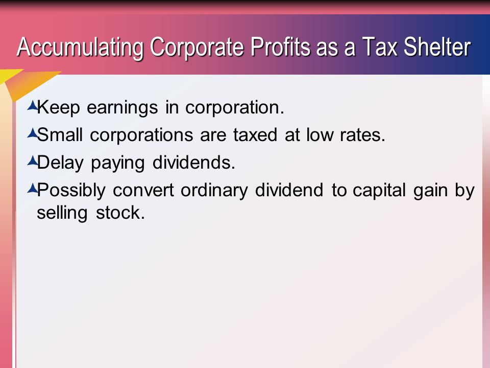 Accumulating Corporate Profits as a Tax Shelter