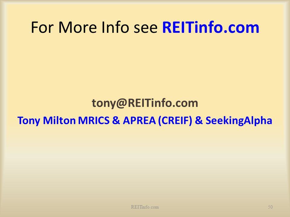 For More Info see REITinfo.com