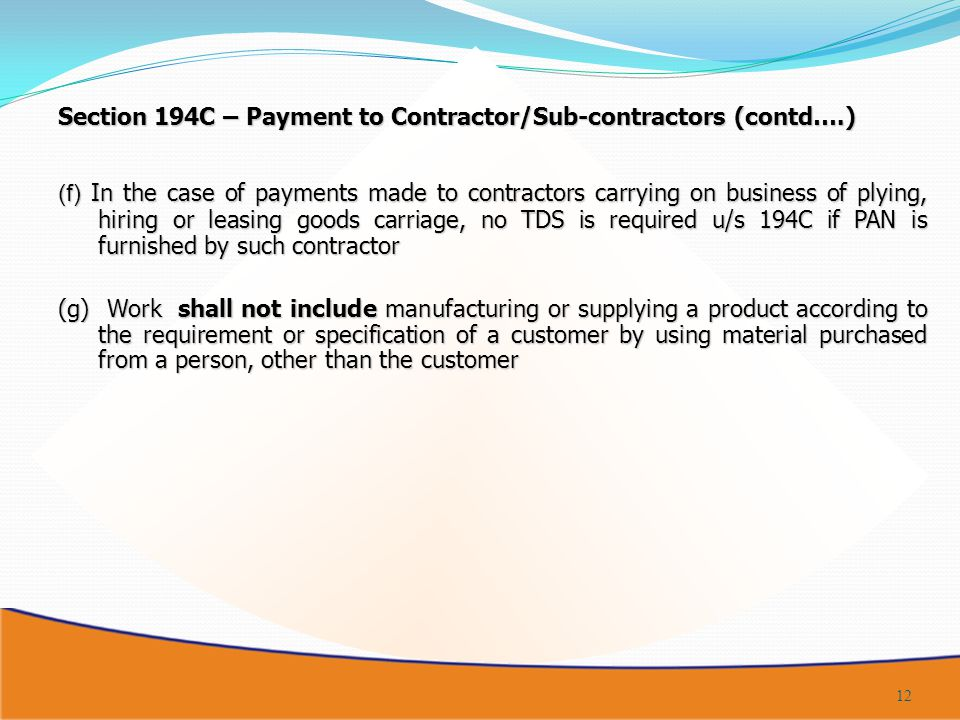 Section 194C – Payment to Contractor/Sub-contractors (contd….)