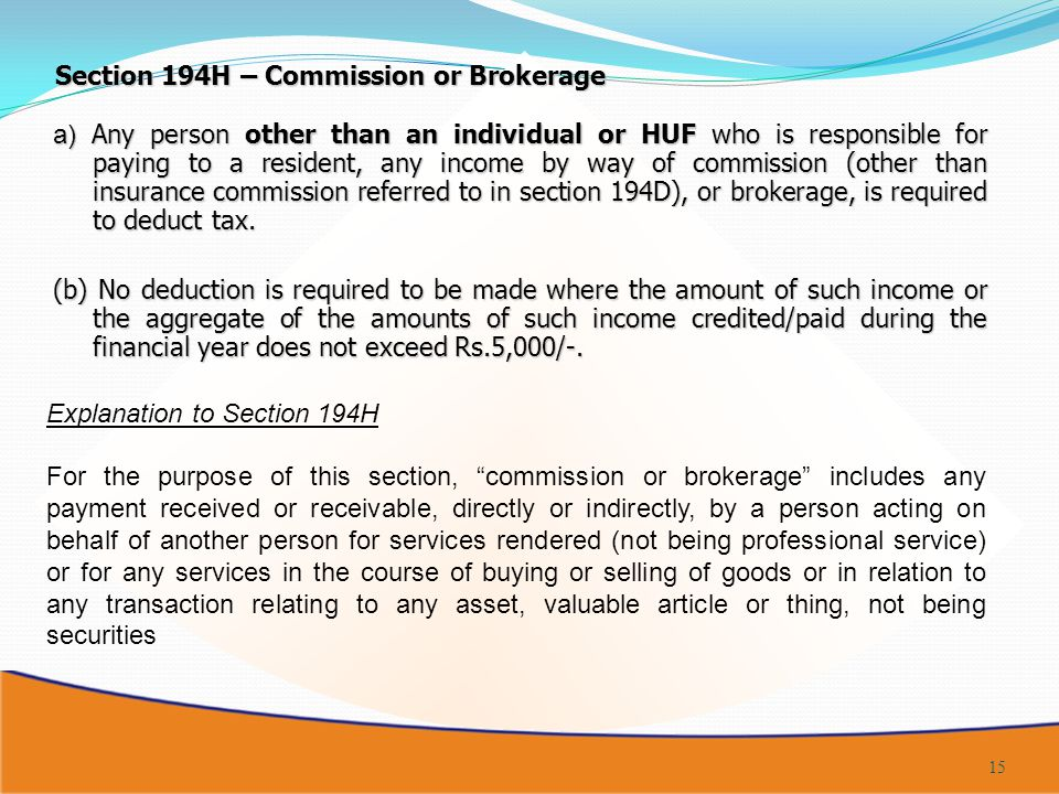 Section 194H – Commission or Brokerage