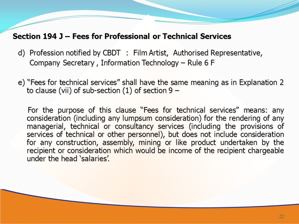 Section 194 J – Fees for Professional or Technical Services