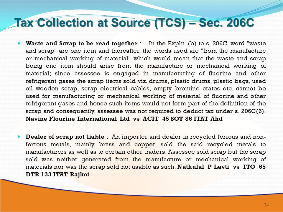 Tax Collection at Source (TCS) – Sec. 206C