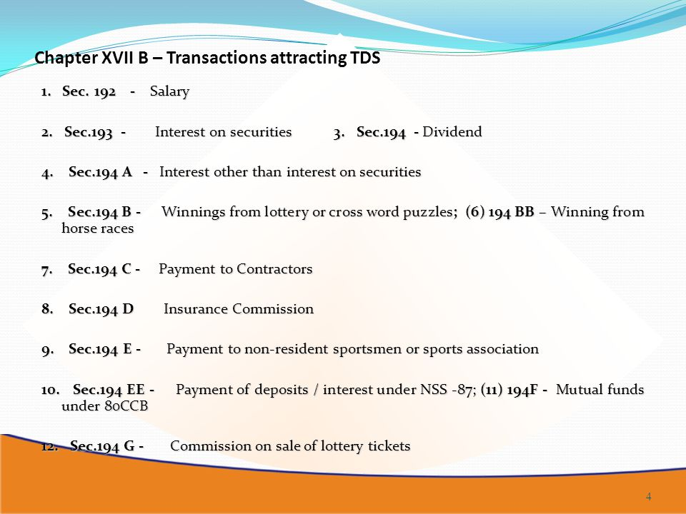 Chapter XVII B – Transactions attracting TDS