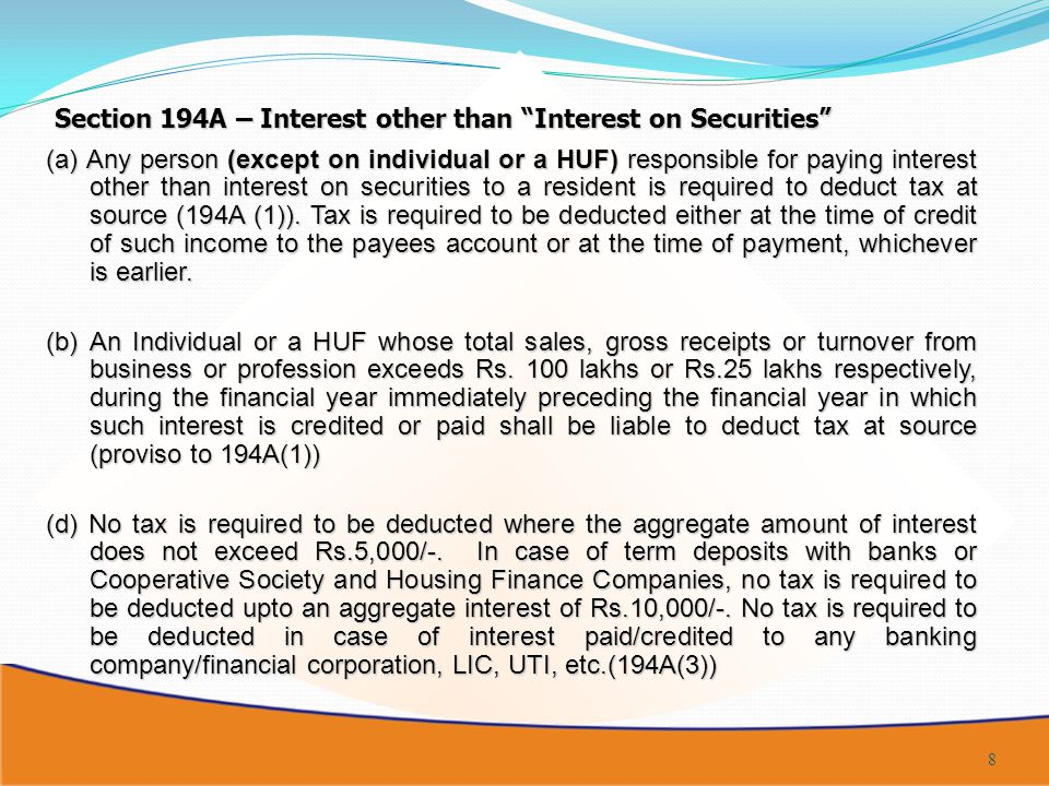 Section 194A – Interest other than Interest on Securities