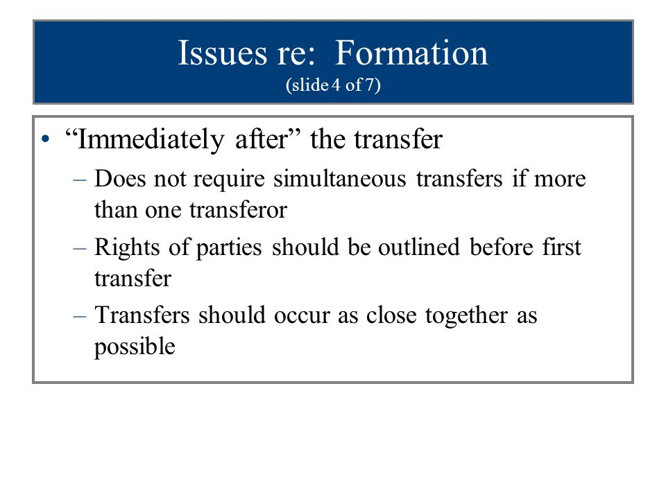 Issues re: Formation (slide 4 of 7)