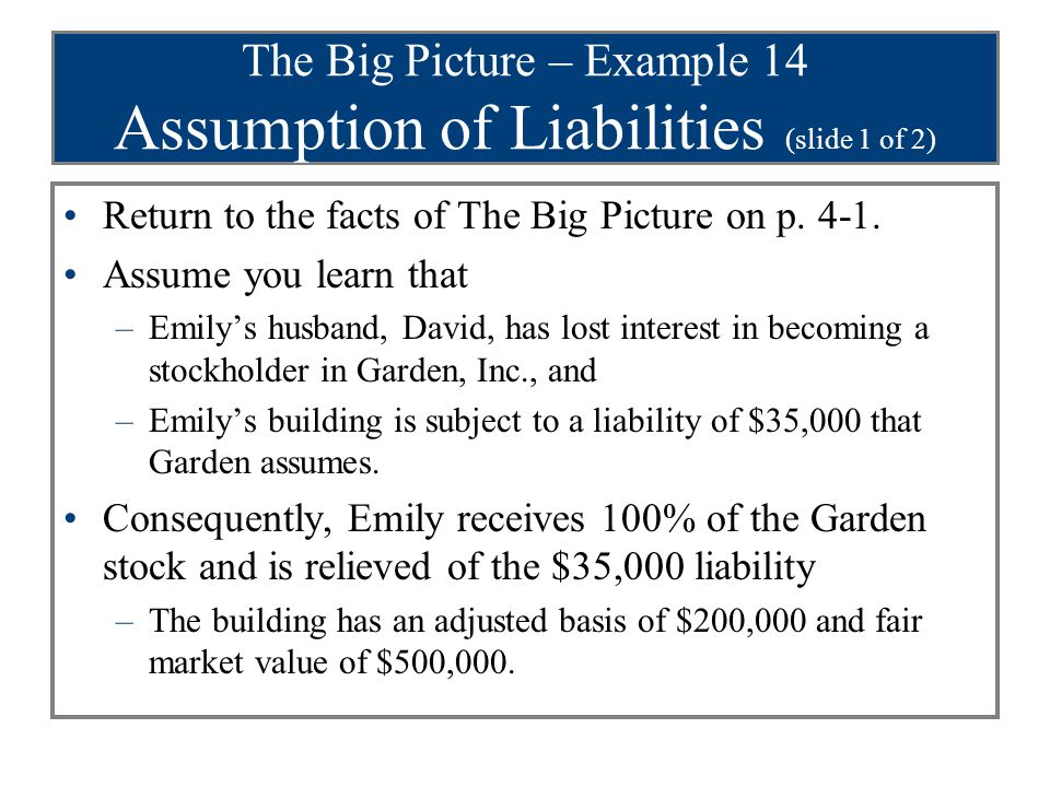 The Big Picture – Example 14 Assumption of Liabilities (slide 1 of 2)