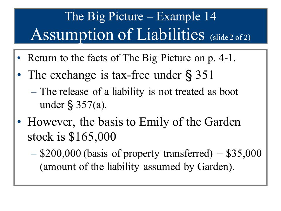 The Big Picture – Example 14 Assumption of Liabilities (slide 2 of 2)