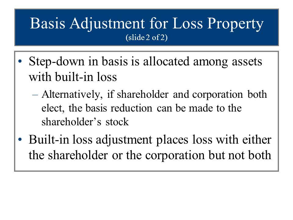 Basis Adjustment for Loss Property (slide 2 of 2)