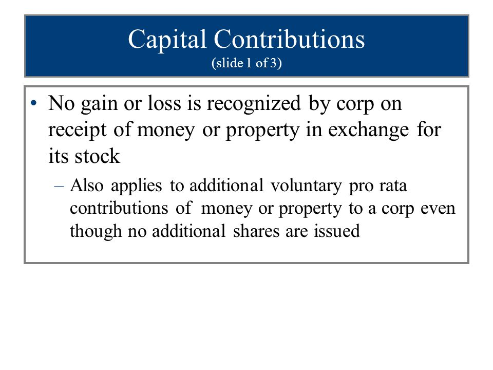 Capital Contributions (slide 1 of 3)