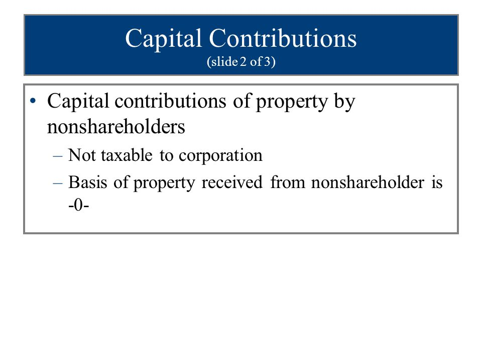 Capital Contributions (slide 2 of 3)