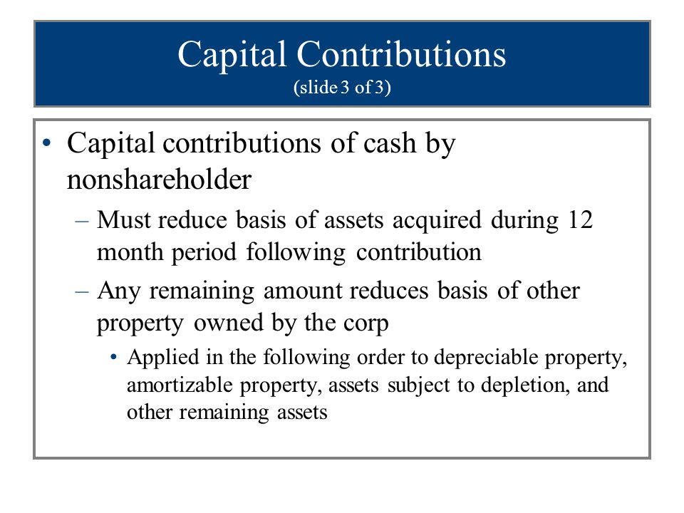 Capital Contributions (slide 3 of 3)