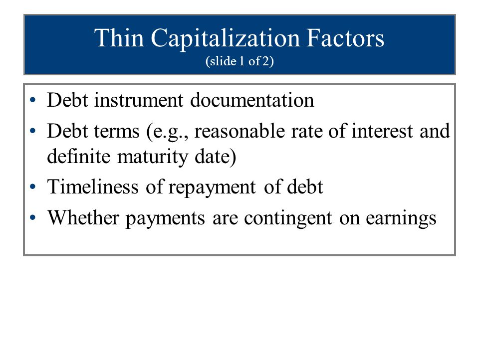 Thin Capitalization Factors (slide 1 of 2)