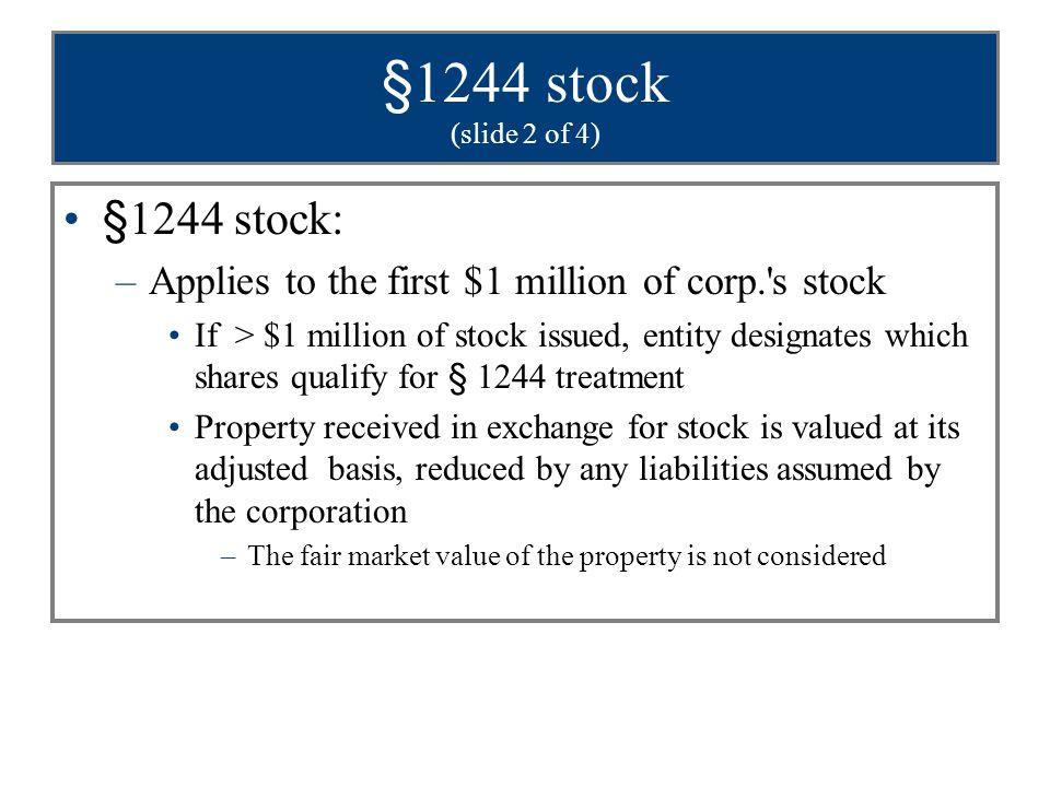 §1244 stock (slide 2 of 4) §1244 stock: