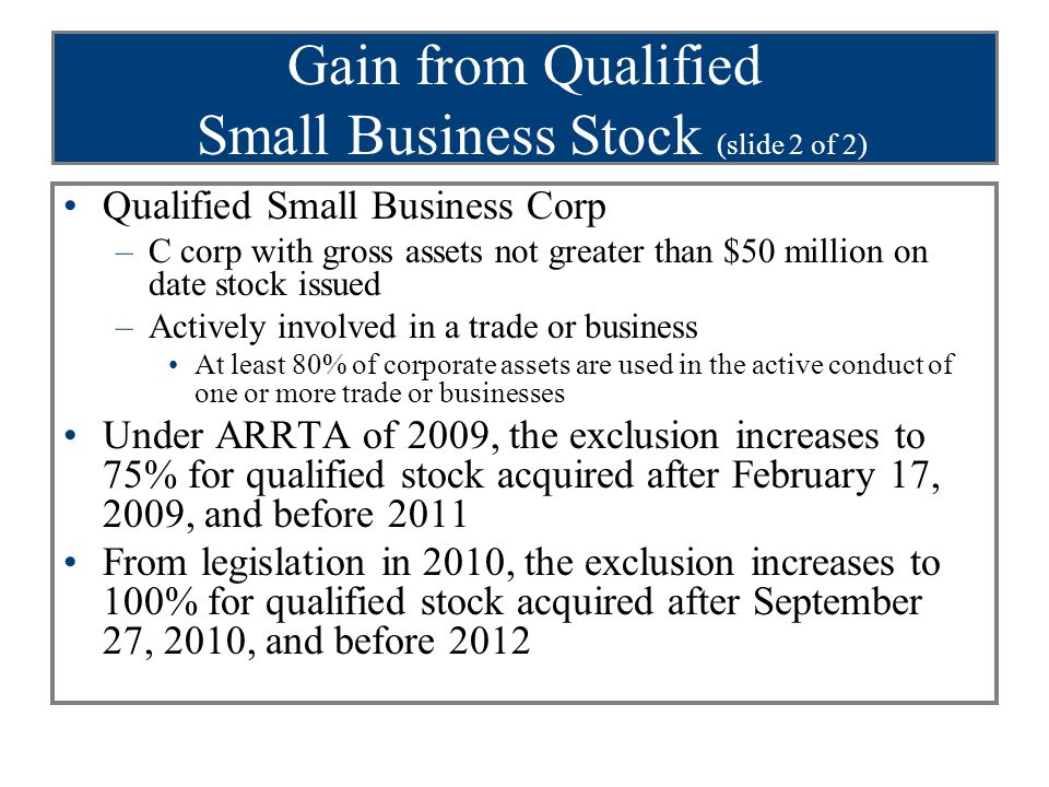 Gain from Qualified Small Business Stock (slide 2 of 2)