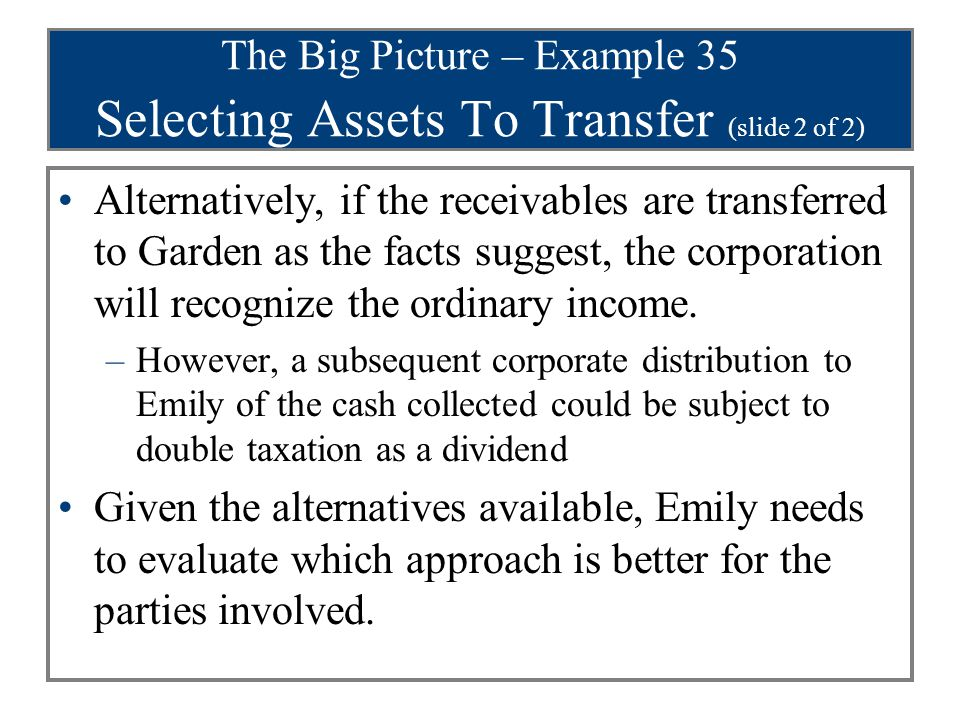 The Big Picture – Example 35 Selecting Assets To Transfer (slide 2 of 2)