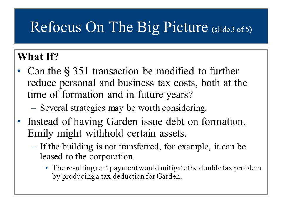Refocus On The Big Picture (slide 3 of 5)