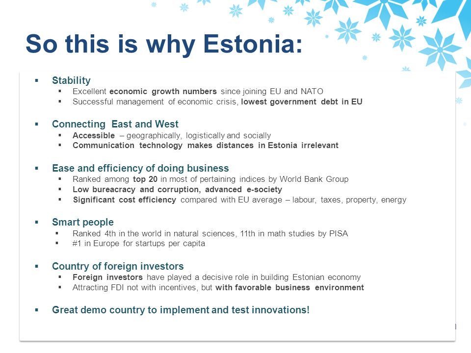 So this is why Estonia: Stability Connecting East and West