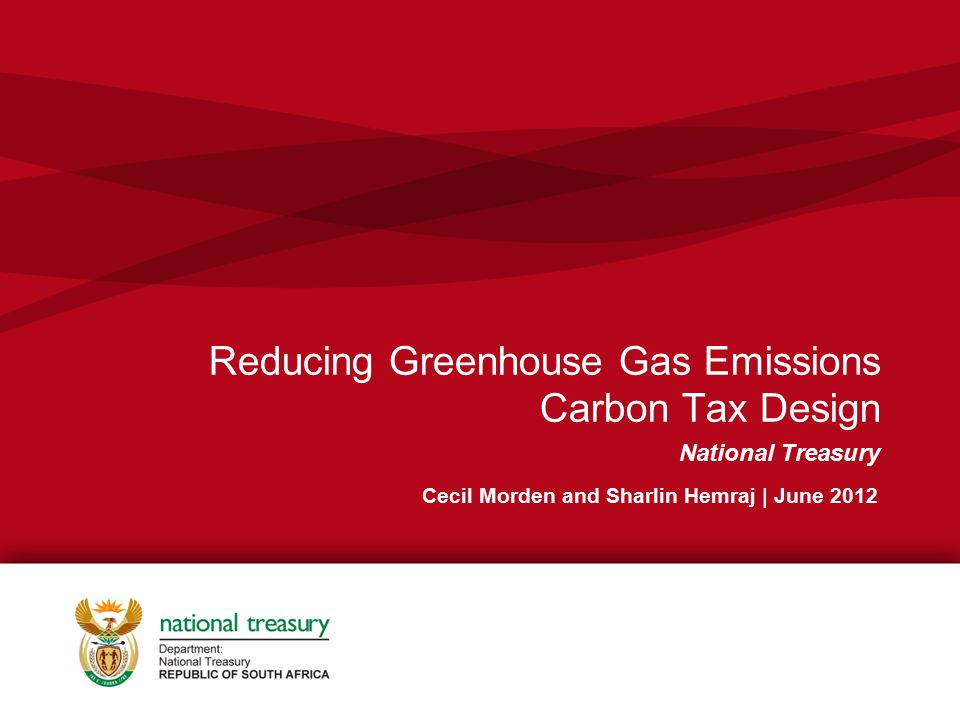 Reducing Greenhouse Gas Emissions Carbon Tax Design