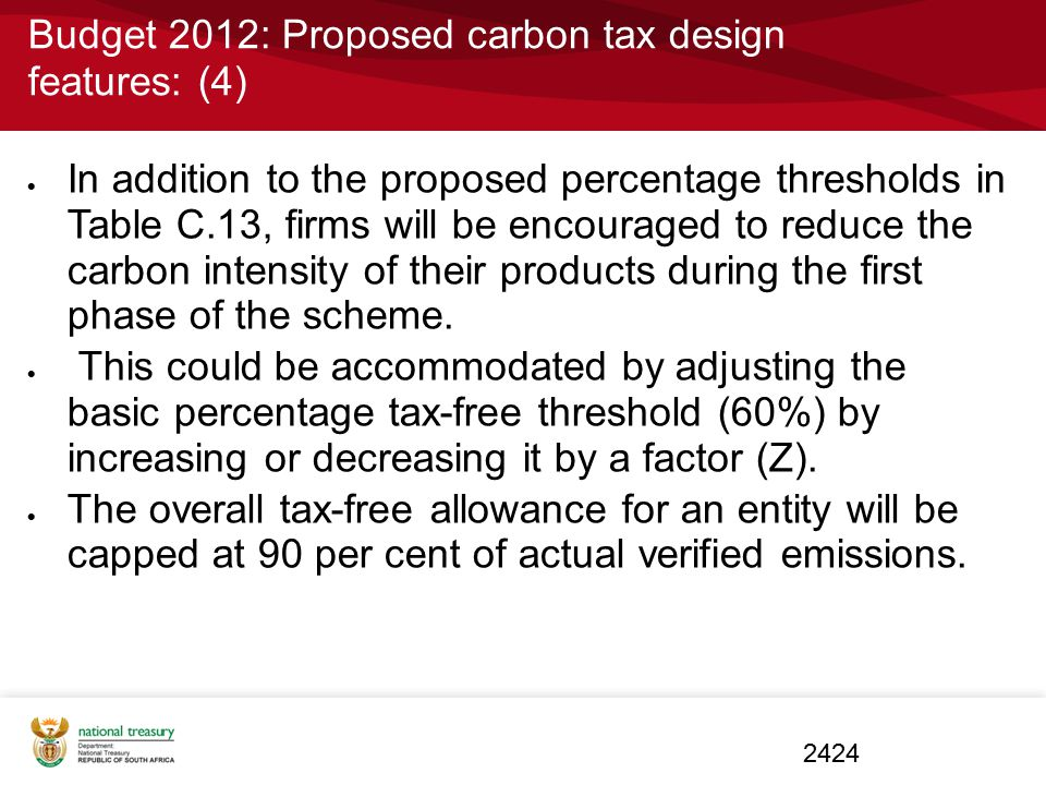 Budget 2012: Proposed carbon tax design features: (4)