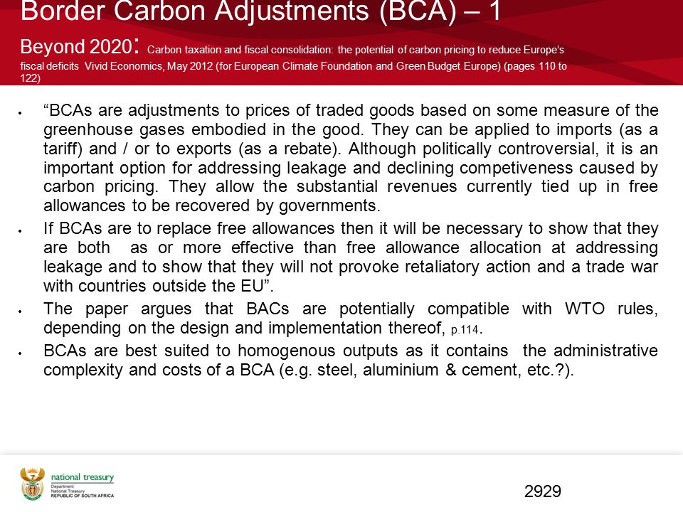 Border Carbon Adjustments (BCA) – 1 Beyond 2020: Carbon taxation and fiscal consolidation: the potential of carbon pricing to reduce Europe's fiscal deficits Vivid Economics, May 2012 (for European Climate Foundation and Green Budget Europe) (pages 110 to 122)