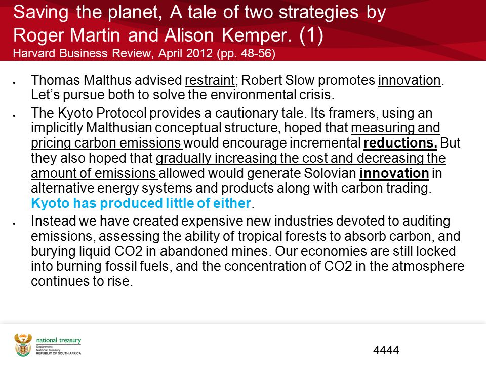 Saving the planet, A tale of two strategies by Roger Martin and Alison Kemper. (1) Harvard Business Review, April 2012 (pp. 48-56)