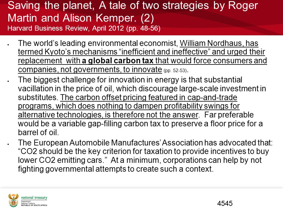 Saving the planet, A tale of two strategies by Roger Martin and Alison Kemper. (2) Harvard Business Review, April 2012 (pp. 48-56)