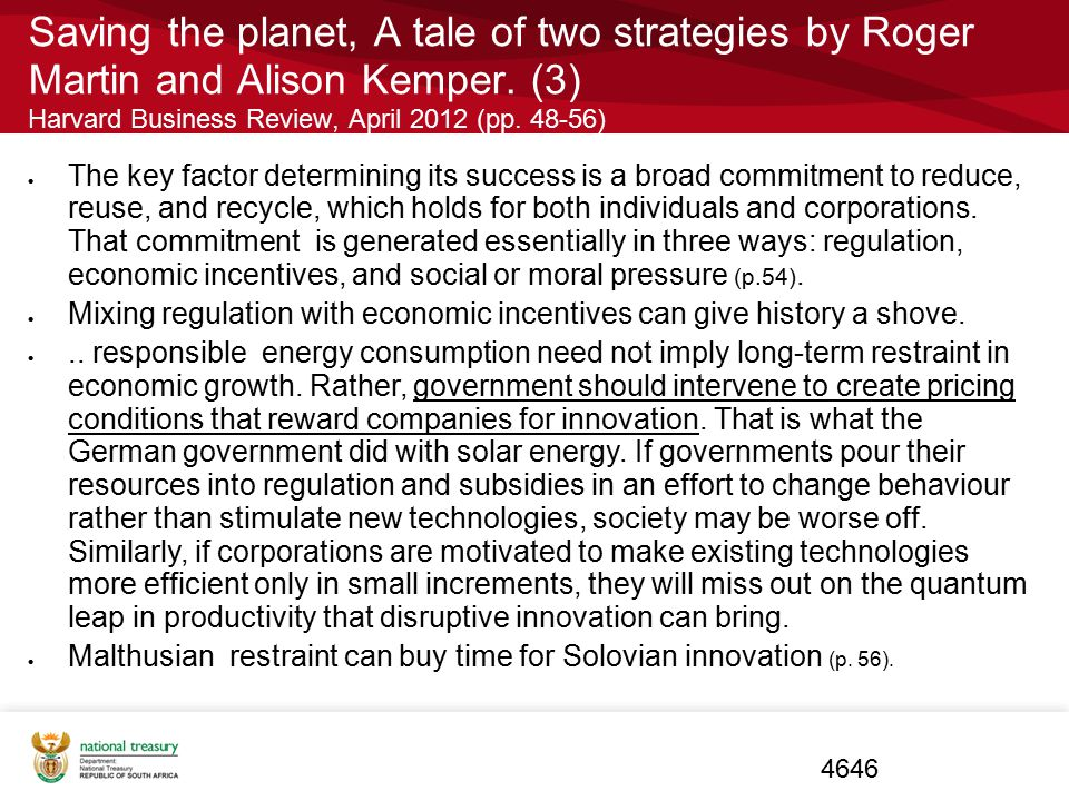 Saving the planet, A tale of two strategies by Roger Martin and Alison Kemper. (3) Harvard Business Review, April 2012 (pp. 48-56)