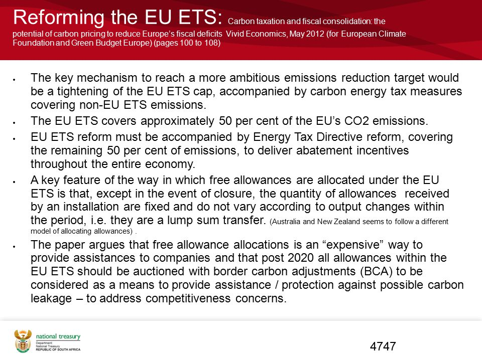 Reforming the EU ETS: Carbon taxation and fiscal consolidation: the potential of carbon pricing to reduce Europe's fiscal deficits Vivid Economics, May 2012 (for European Climate Foundation and Green Budget Europe) (pages 100 to 108)
