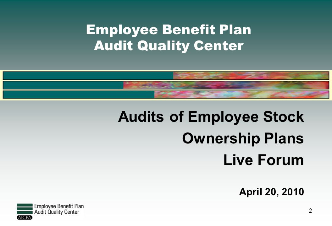 Employee Benefit Plan Audit Quality Center