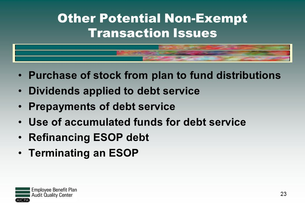 Other Potential Non-Exempt Transaction Issues