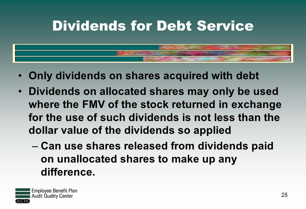 Dividends for Debt Service