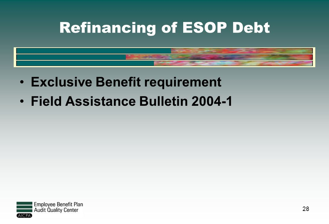 Refinancing of ESOP Debt