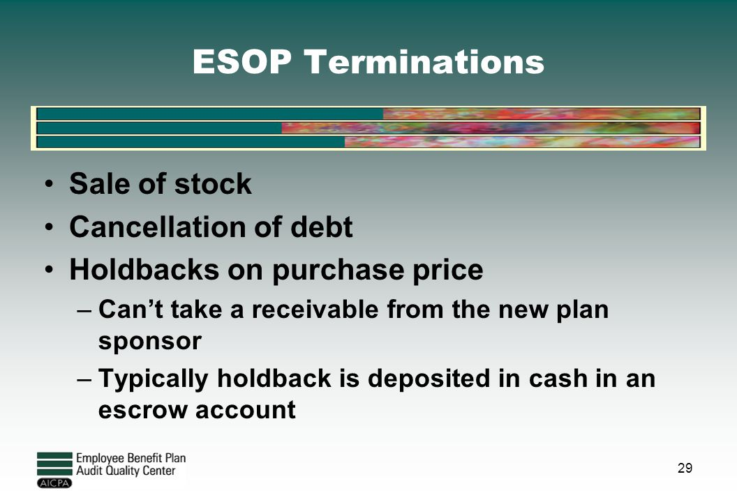 ESOP Terminations Sale of stock Cancellation of debt