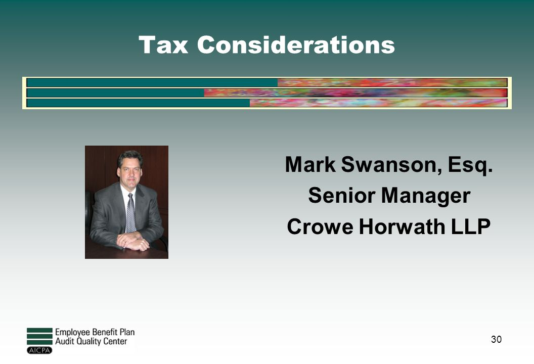 Mark Swanson, Esq. Senior Manager Crowe Horwath LLP